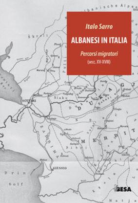 Immagine di ALBANESI IN ITALIA. PERCORSI MIGRATORI (SECOLI XV - XVIII)
