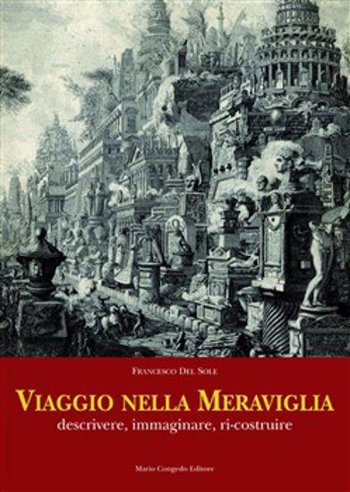 Immagine di VIAGGIO NELLA MEMORIA. DESCRIVERE IMMAGINARE RI-COSTRUIRE