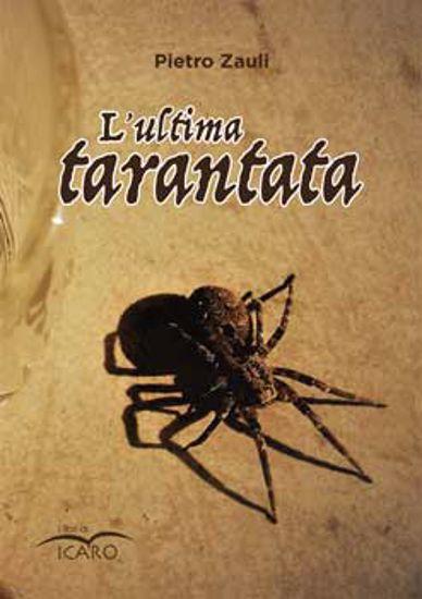 Immagine di L`ULTIMA TARANTATA
