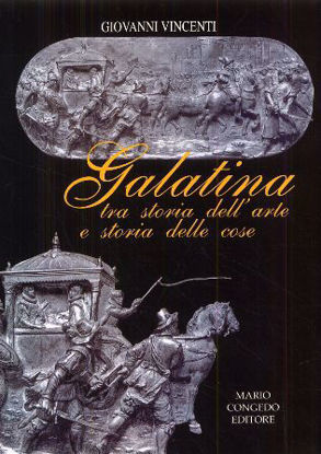 Immagine di Galatina tra storia dell'arte e storia delle cose
