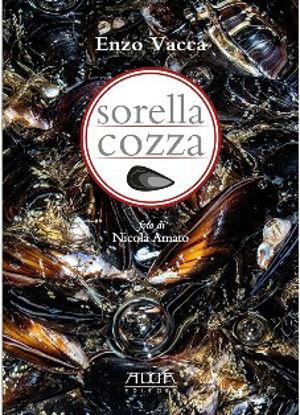 Immagine di SORELLA COZZA. TRATTATO SEMISERIO SULLA COZZA
