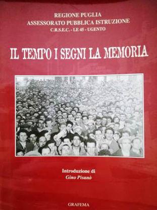 Immagine di IL TEMPO I SEGNI LA MEMORIA
