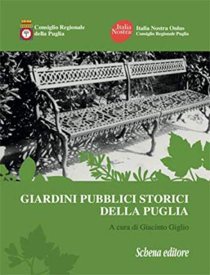Immagine di GIARDINI PUBBLICI STORICI DELLA PUGLIA