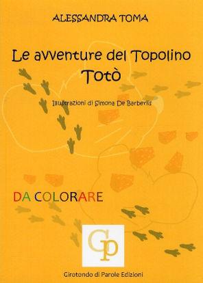 Immagine di LE AVVENTURE DEL TOPOLINO TOTO`  + PORTAPENNE