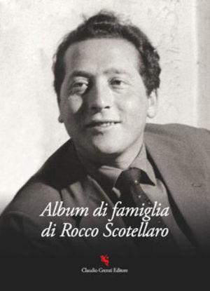 Immagine di ALBUM DI FAMIGLIA DI ROCCO SCOTELLARO