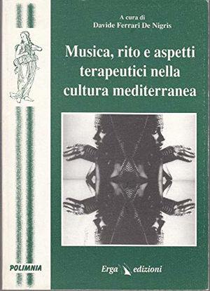 Immagine di MUSICA RITO E ASPETTI TERAPEUTICI