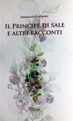 Immagine di IL PRINCIPE DI SALE E ALTRI RACCONTI