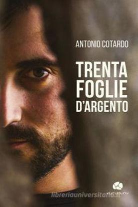 Immagine di TRENTA FOGLIE D`ARGENTO. CON CD-AUDIO
