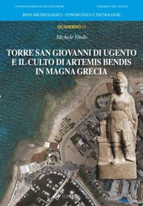 Immagine di TORRE SAN GIOVANNI DI UGENTO E IL CULTO DI ARTEMIS BENDIS IN MAGNA GRECIA